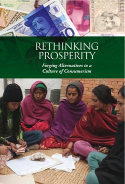 Rethinking Prosperity: Forging Alternatives to a Culture of Consumerism - Cover
