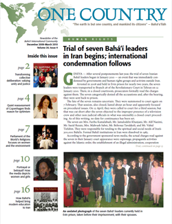 ONE COUNTRY, the newsletter of the Bahá'í International Community, is a publication of the Office of Public Information of the Bahá'í International Community.